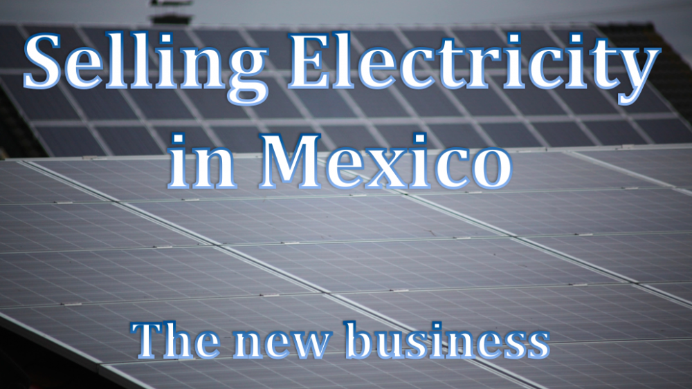 Selling Electricity in Mexico